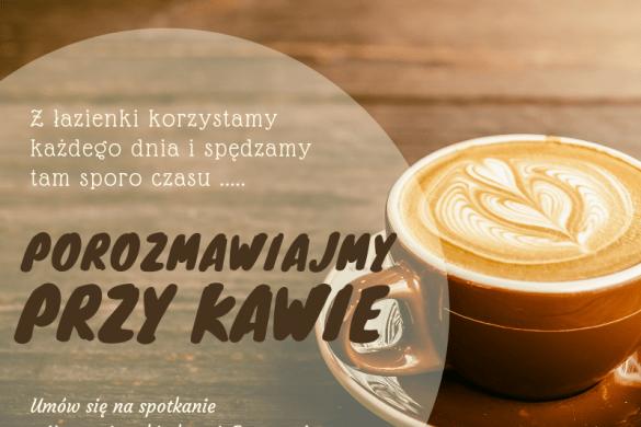 Porozmawiajmy przy kawie!